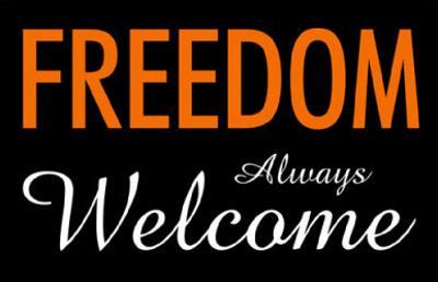 Freedom Always Welcome