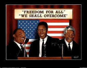 Freedom for All We Shall Overcome MLK Malcolm X Mandela