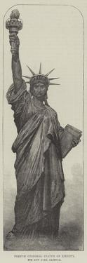 French Colossal Statue of Liberty, for New York Harbour