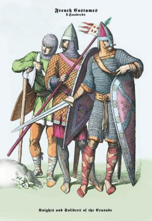 French Costumes: Knights and Soldiers of the Crusades