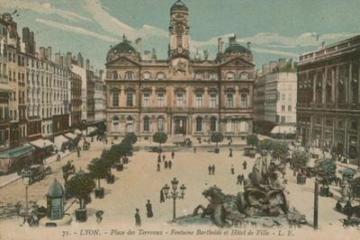 Lyon - Place des Terreaux - Bartholdi Fountain and the Town Hall. Postcard Sent in 1913 by French Photographer