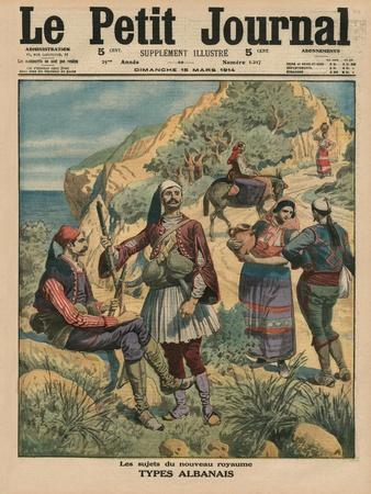 Subjects of the New Kingdom, Albanian Types, Front Cover Illustration from 'Le Petit Journal',…