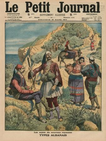 Subjects of the New Kingdom, Albanian Types, Front Cover Illustration from 'Le Petit Journal',… by French School