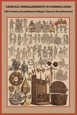 Catholic Embellishments in Norman Lands by Friedrich Hottenroth