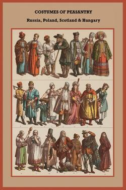 Costumes of Peasantry Russia, Poland, Scotland and Hungary by Friedrich Hottenroth