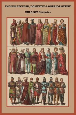 English Secular, Domestic and Warrior Attire XIII and XIV by Friedrich Hottenroth