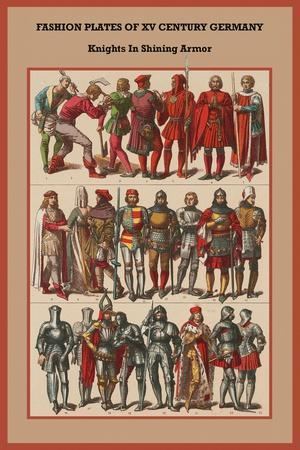 Fashion Plates of XV Century, Germany Knights in Shining Armor