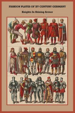 Fashion Plates of XV Century, Germany Knights in Shining Armor by Friedrich Hottenroth