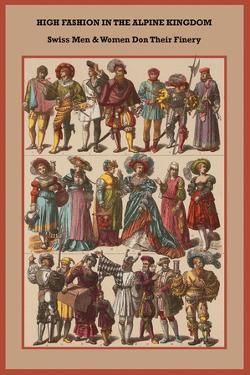 High Fashion in the Alpine Kingdom Swiss Men and Women by Friedrich Hottenroth