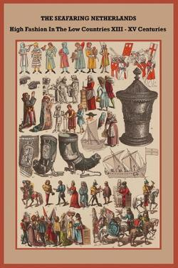 High Fashion in the Low Countries XIII - XV Centuries by Friedrich Hottenroth