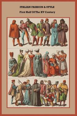 Italian Fashion and Style First Half of the XV Century by Friedrich Hottenroth