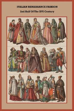 Italian Renaissance Fashion 2nd Half of the XVI Century by Friedrich Hottenroth