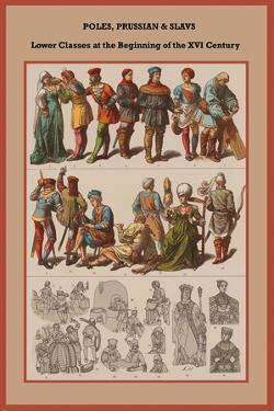 Poles, Prussian and Slavs Lower Classes at the Beginning of the XVI Century by Friedrich Hottenroth