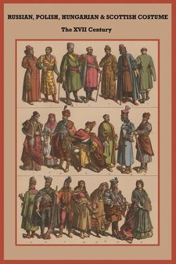 Russian, Polish, Hungarian and Scottish Costume the XVI Century by Friedrich Hottenroth