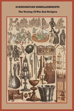 Scandinavian Embellishments the Touting of War and Religion by Friedrich Hottenroth