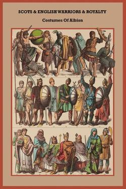 Scots and English Warriors and Royalty Costumes of Albion by Friedrich Hottenroth