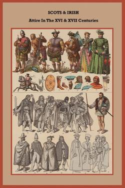 Scots and Irish Attire in the XVI and XVII Centuries by Friedrich Hottenroth
