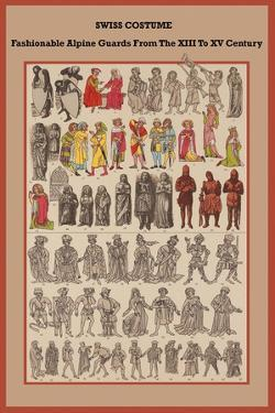 Swiss Costume Fashionable Alpine Guards from the XIII to XV Century by Friedrich Hottenroth
