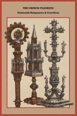 The Church Filigreed Goldsmith Reliquaries and Crucifixes by Friedrich Hottenroth