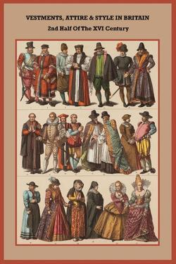 Vestments, Attire and Style in Britain 2nd Half of the XVI Century by Friedrich Hottenroth