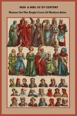 XV Century, Women Get the Bright Colors of Modern Attire by Friedrich Hottenroth