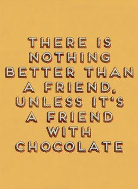 Friend with Chocolate