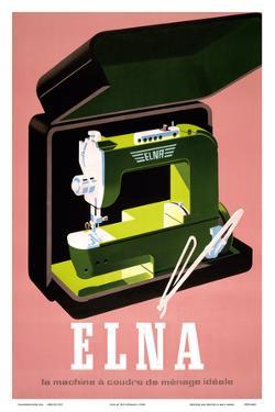 Elna - La Machine à Coudre de Ménage Idéale (Elna - The Ideal Household Sewing Machine) by Fritz Bühler