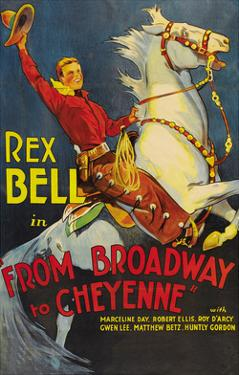 From Broadway to Cheyenne