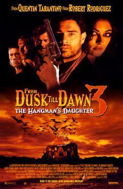 From Dusk Till Dawn 3- The Hangman's Daughter