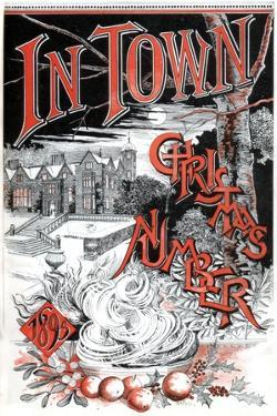 Front Cover of the Christmas Number of in Town Magazine, 1895 by C Hentschel