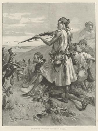 Riff Tribesmen Harassing the Spanish Troops at Melilla