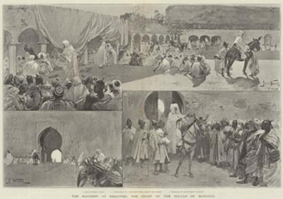 The Maghzen at Mequinez, the Court of the Sultan of Morocco