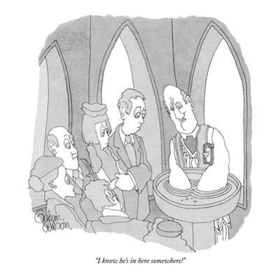 """""""I know he's in here somewhere!"""" - New Yorker Cartoon by Gahan Wilson"""
