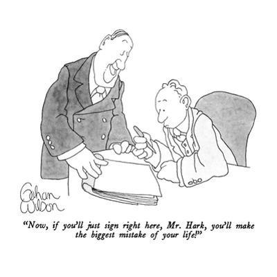 """""""Now, if you'll just sign right here, Mr. Hark, you'll make the biggest mi…"""" - New Yorker Cartoon by Gahan Wilson"""