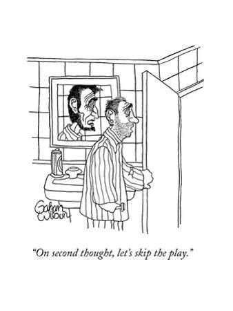 """""""On second thought, let's skip the play."""" - New Yorker Cartoon by Gahan Wilson"""