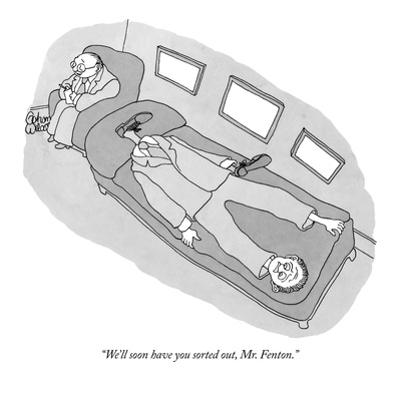 """""""We'll soon have you sorted out, Mr. Fenton."""" - New Yorker Cartoon by Gahan Wilson"""