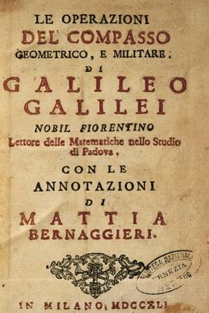 Title Page of Operations of the Geometric and Military Compass by Galileo Galilei (1564-1642)