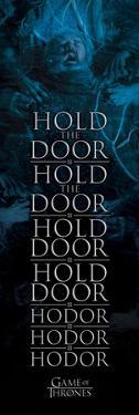 Game Of Thrones- Hodor Hold The Door