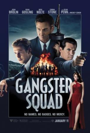 Gangster Squad (Josh Brolin, Sean Penn, Emma Stone, Nick Nolte, Ryan Gosling) Movie Poster