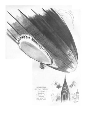 Happening of the Future-A Zeppelin bound for the Empire State Building run… - New Yorker Cartoon by Garrett Price