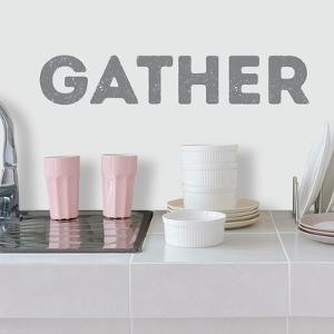 Gather Quote Peel And Stick Wall Decals