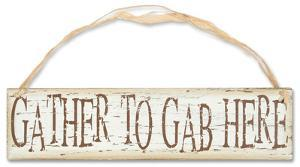 Gather To Gab Sign