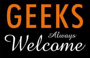 Geeks Always Welcome