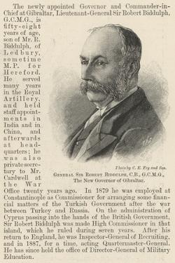 General Sir Robert Biddulph, Cb, Gcmg, the New Governor of Gibraltar