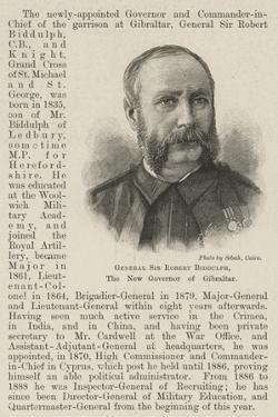 General Sir Robert Biddulph, the New Governor of Gibraltar