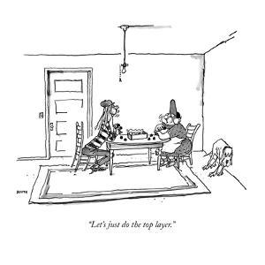 """Let's just do the top layer."" - New Yorker Cartoon by George Booth"