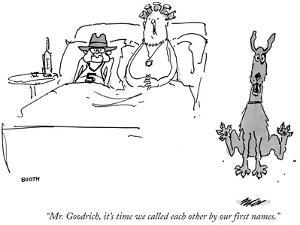 """Mr. Goodrich, it's time we called each other by our first names."" - New Yorker Cartoon by George Booth"