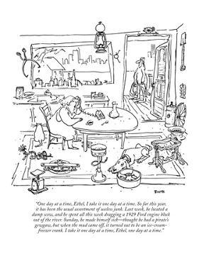 """One day at a time, Ethel, I take it one day at a time. So far this year, …"" - New Yorker Cartoon by George Booth"