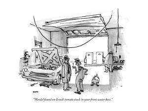 """""""Wendel found an Israeli tomato stuck in your front water hose."""" - New Yorker Cartoon by George Booth"""