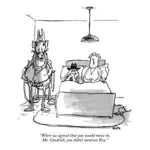 """""""When we agreed that you would move in, Mr. Goodrich, you didn't mention Rex."""" - New Yorker Cartoon by George Booth"""